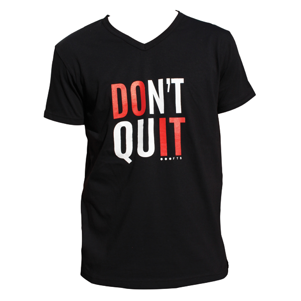 FTB Don't Quit Mens V-Neck T-Shirt
