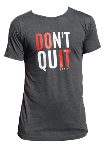 FTB Don't Quit Mens T-Shirt